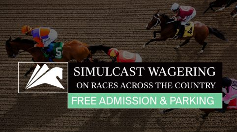 Simulcast Wagering // Free Admission & Parking