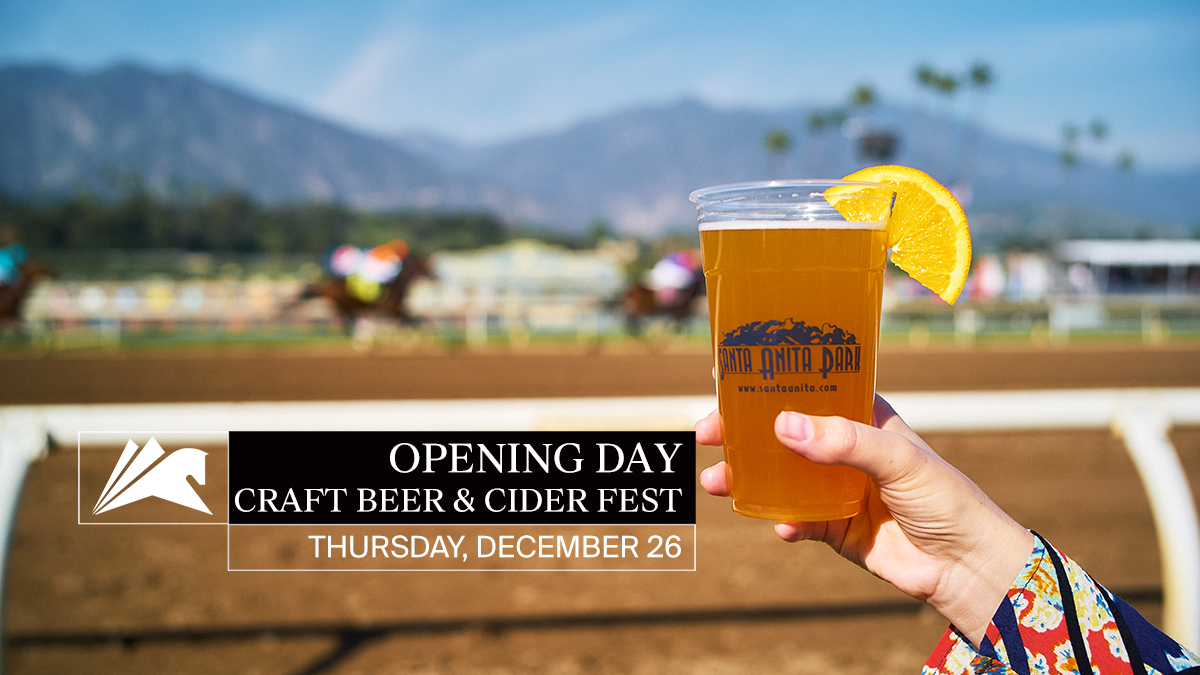 Santa Anita To Host Craft Beer Amp Cider Festival On Opening