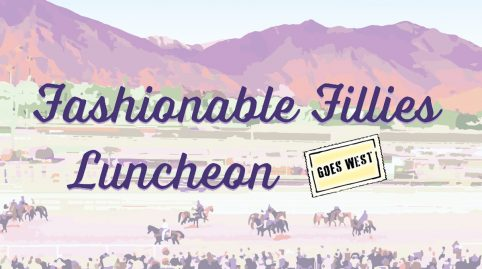 Fashionable Fillies Luncheon