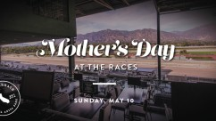 Mother's Day at the Races