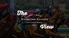 Woodford Reserve View